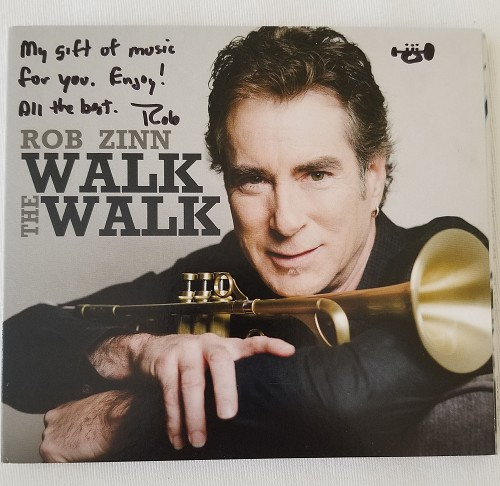 Rob Zinn - Walk The Walk Autographed CD